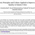 اصول و فرهنگ اسلامی کاربردی برای بهبود کیفیت زندگی در شهرهای اسلامی